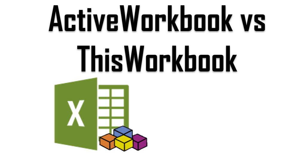 ActiveWorkbook vs ThisWorkbook