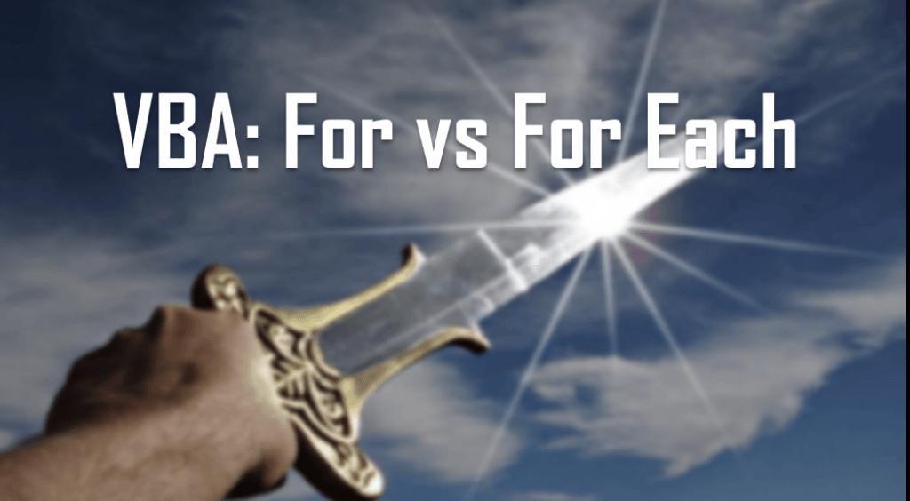 VBA For vs For Each