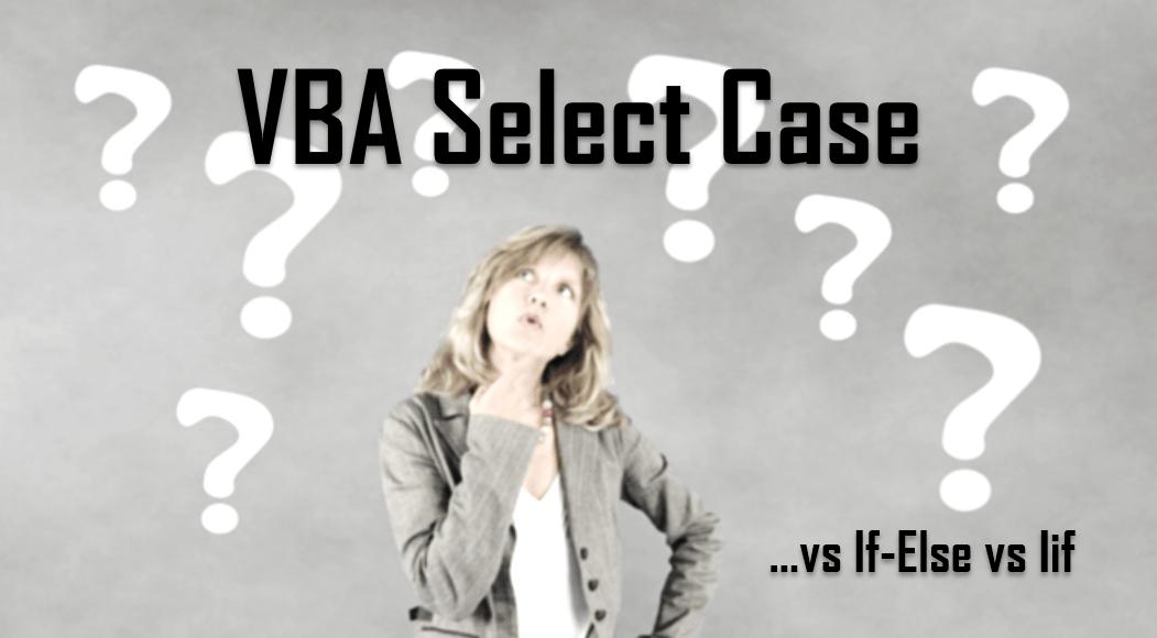 VBA Select Case