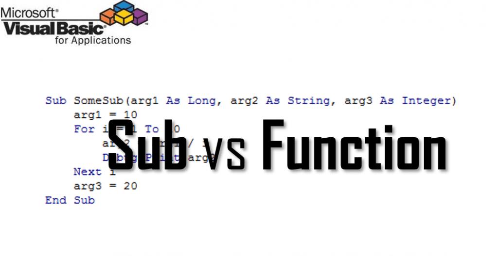 VBA Function vs VBA Sub