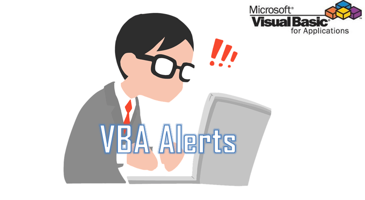 vba alerts and notifications