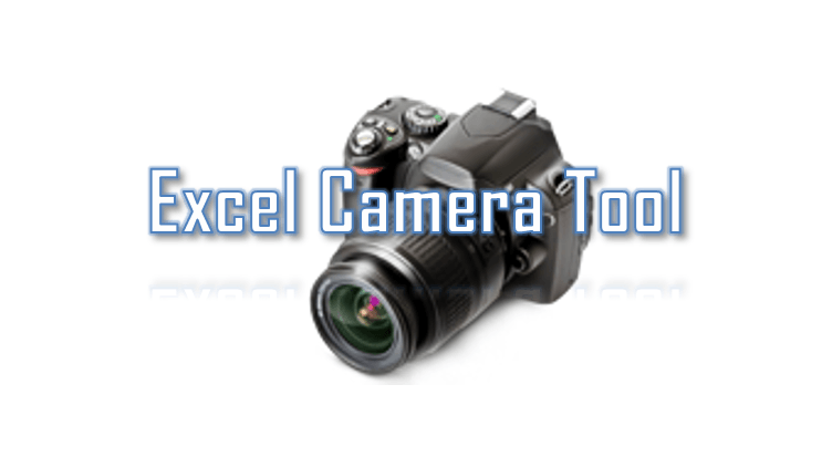 Excel Camera Tool - create an Image snapshot in Excel