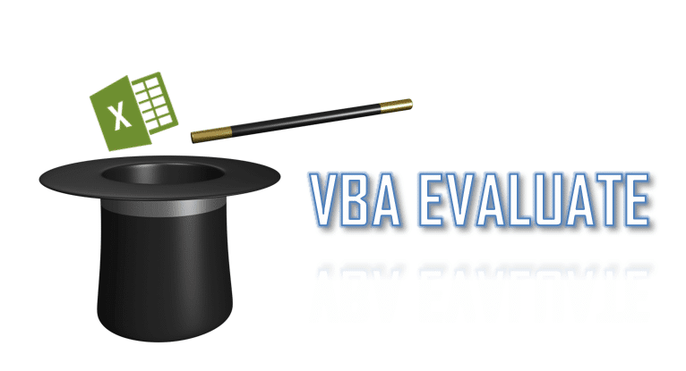 Excel VBA Evaluate - Tips and Tricks to use Application.Evaluate