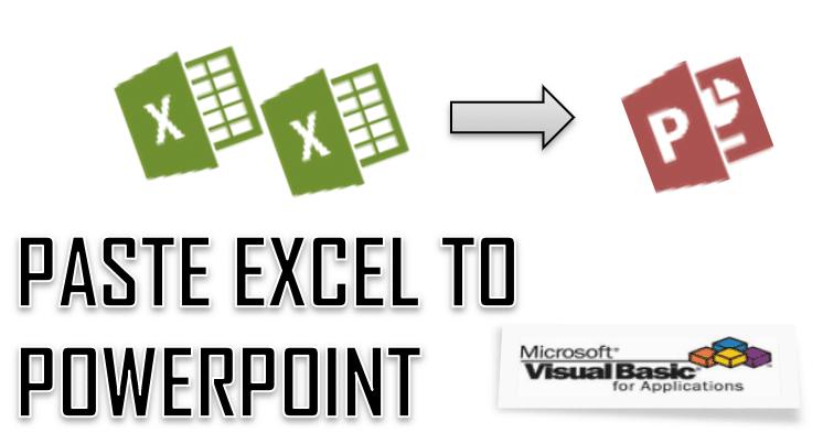 VBA Paste Excel to PowerPoint