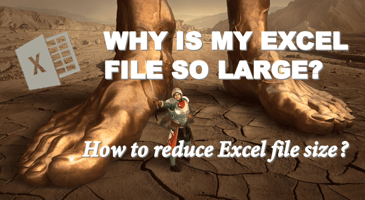 Why is my Excel file so LARGE? Learn how to reduce Excel file size!